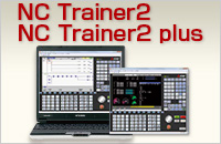 Training Tool /Customization Support : NC Trainer2/NC Trainer2 plus
