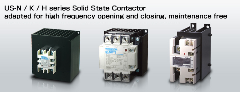 Product Feature Solid state contactors MITSUBISHI ELECTRIC FA