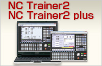 Training Tool /Customization Support : NC Trainer2 / NC Trainer2 plus