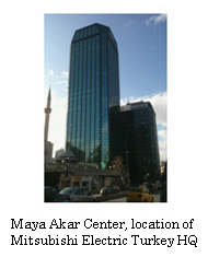 Maya Akar Center, location of Mitsubishi Electric Turkey HQ