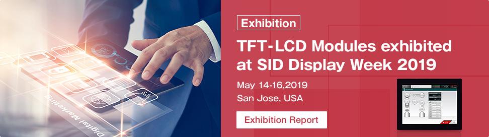 Exhibition Tft Lcd Modules Exhibit At Sid Display Week 2019 May 14